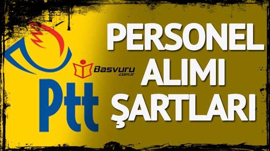 PTT Personel Alımı Kimler Başvuru Yapabilir 2019